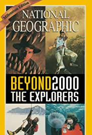Beyond 2000: The Explorers