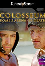 Colosseum - Rome's Arena of Death