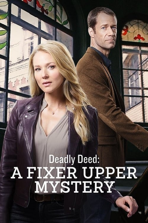 Watch Deadly Deed: A Fixer Upper Mystery (2018) Full Movie ...
