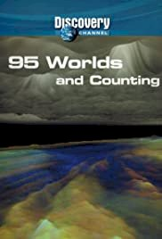 95 Worlds and Counting