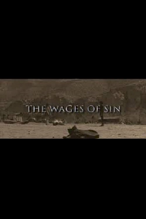 Once Upon a Time in the West: The Wages of Sin