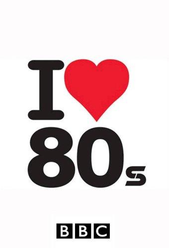 I Love 1980's