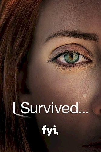I Survived...