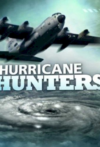 Hurricane hunters go in and risk their lives to help save others.