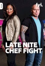 Late Nite Chef Fight