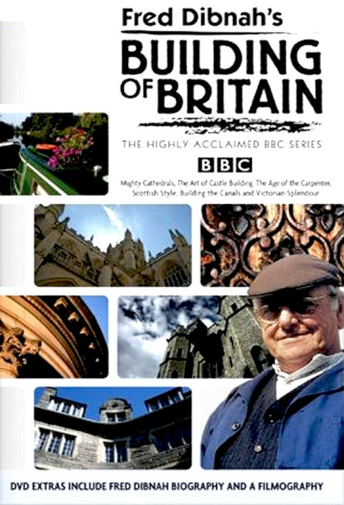 Fred Dibnah's Building of Britain