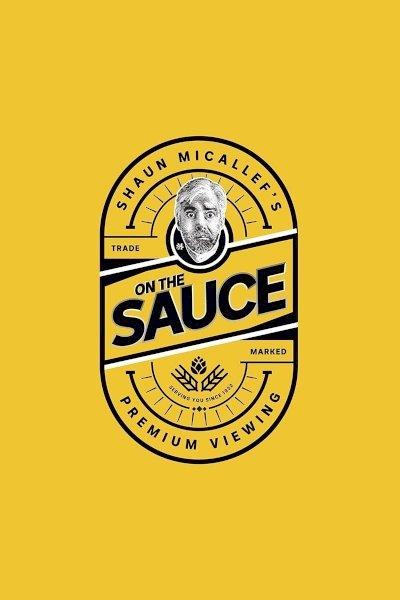 Shaun Micallef's on the Sauce
