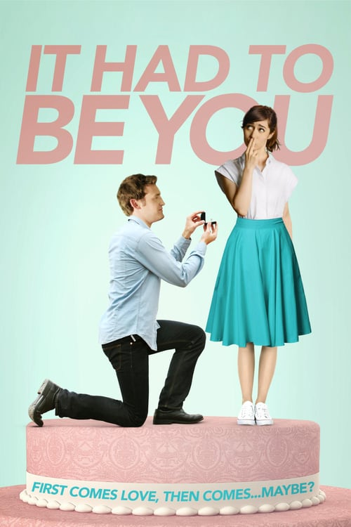 It Had to Be You - Movie Poster