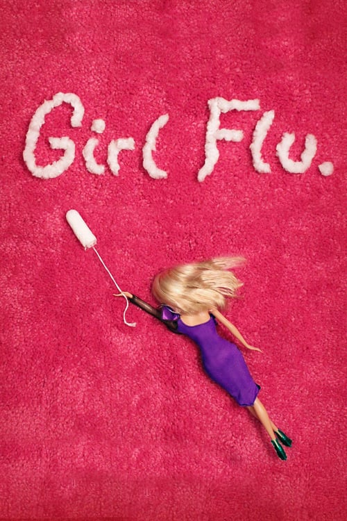 Girl Flu. - Movie Poster