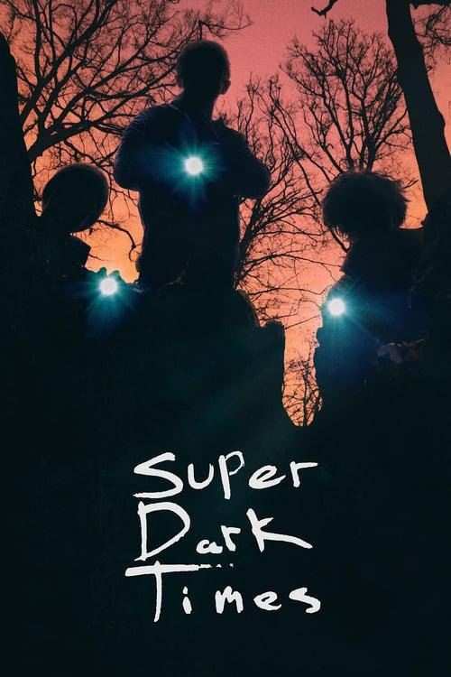 Super Dark Times - Movie Poster