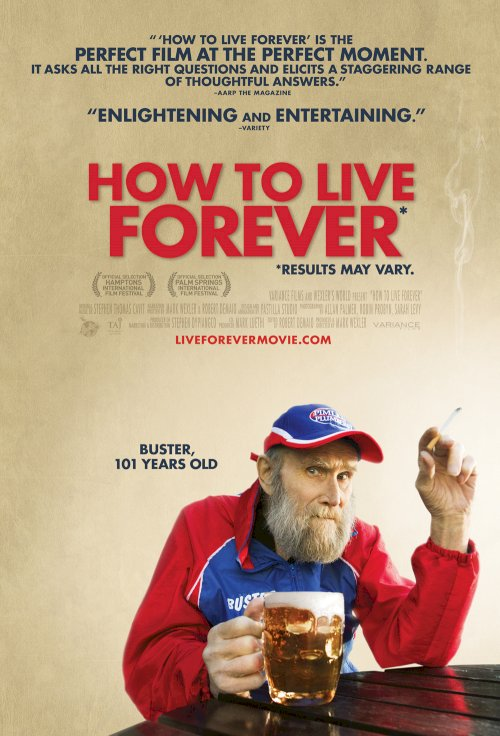 How to Live Forever - Movie Poster