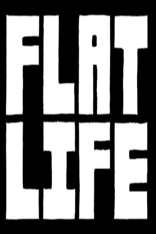 Flatlife - Movie Poster