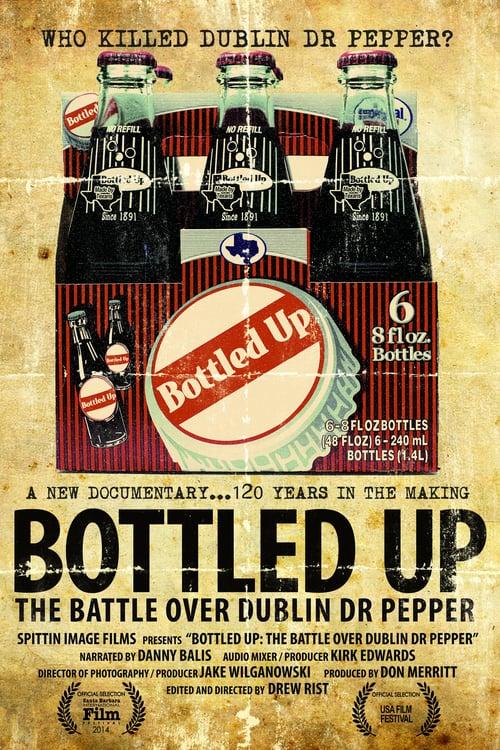 Bottled Up: The Battle over Dublin Dr. Pepper - Movie Poster