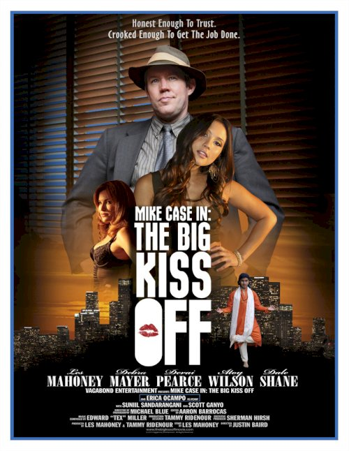 Mike Case in: The Big Kiss Off - Movie Poster
