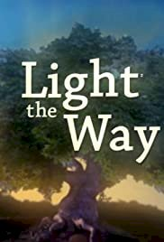 Light the Way - Movie Poster
