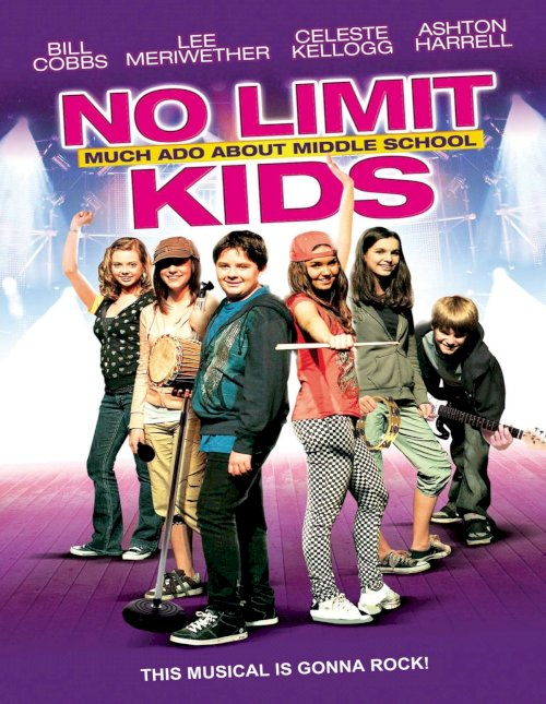 No Limit Kids - Much Ado About Middle School - Movie Poster