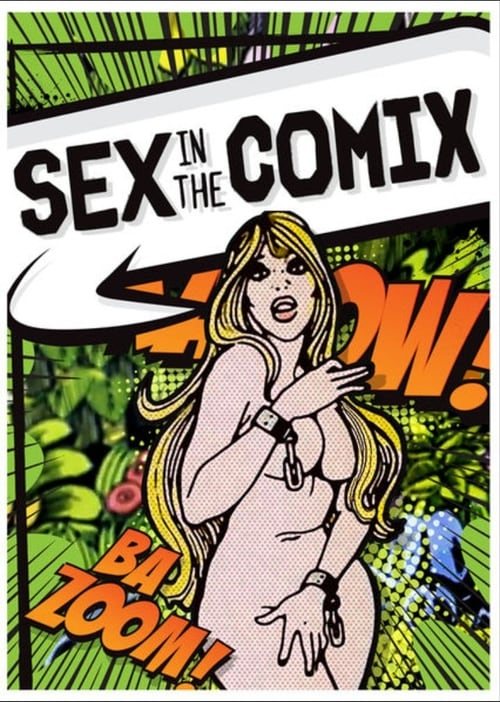 Sex in the Comix - Movie Poster