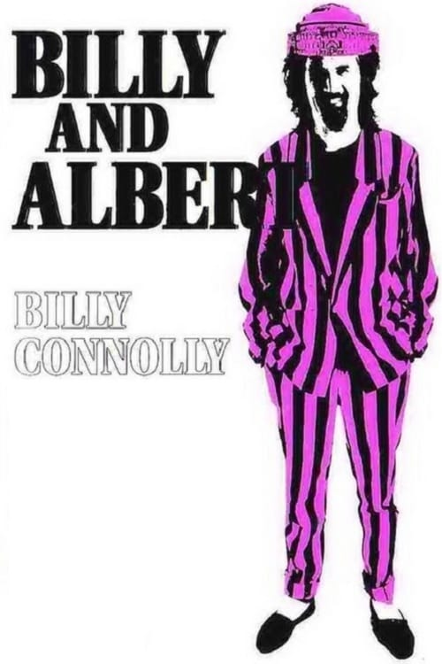 Billy Connolly: Billy and Albert (Live at the Royal Albert Hall) - Movie Poster