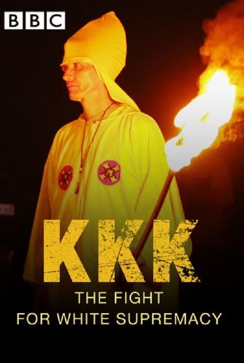 KKK: The Fight for White Supremacy - Movie Poster