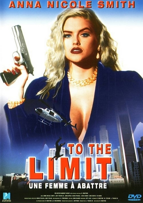 To the Limit - Movie Poster