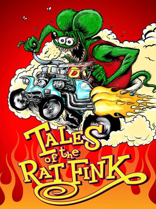Tales of the Rat Fink - Movie Poster