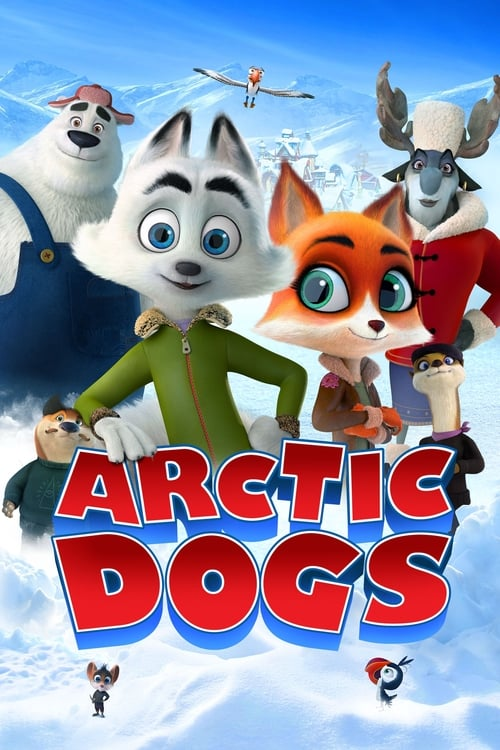 Arctic Dogs - Movie Poster