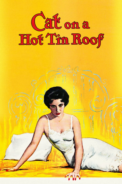 Cat on a Hot Tin Roof - Movie Poster