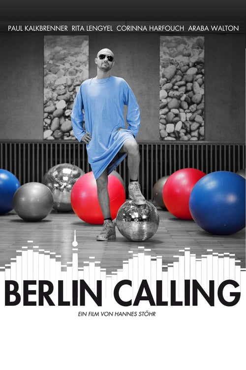 Berlin Calling - Movie Poster