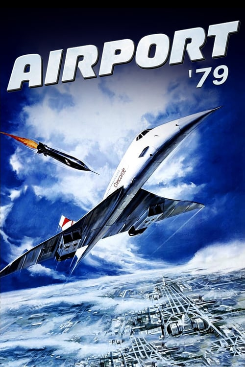 The Concorde... Airport '79 - Movie Poster