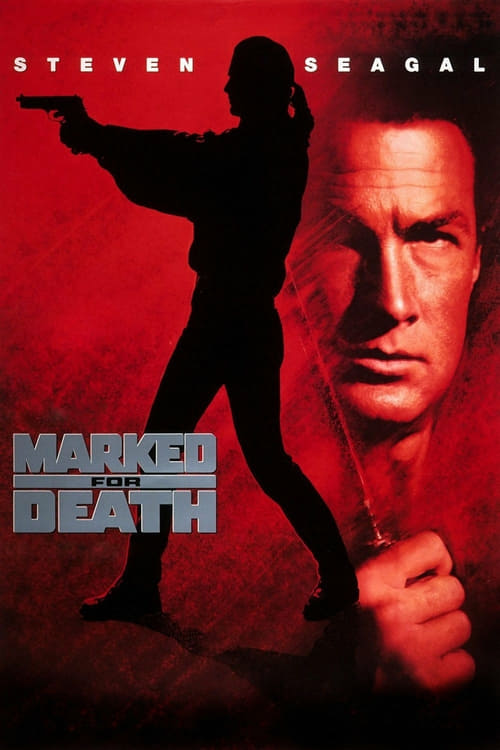 Marked for Death - Movie Poster