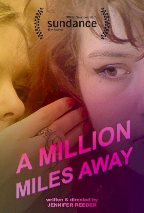A Million Miles Away - Movie Poster