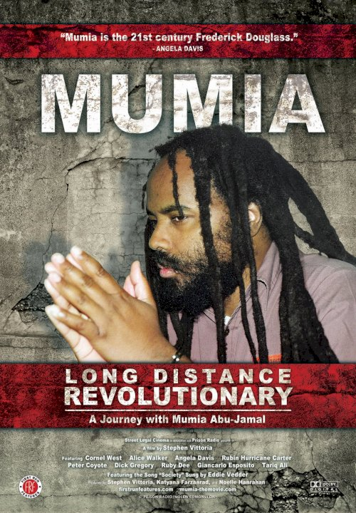 Long Distance Revolutionary: A Journey with Mumia Abu-Jamal - Movie Poster