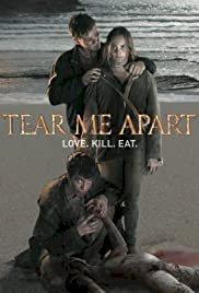 Tear Me Apart - Movie Poster