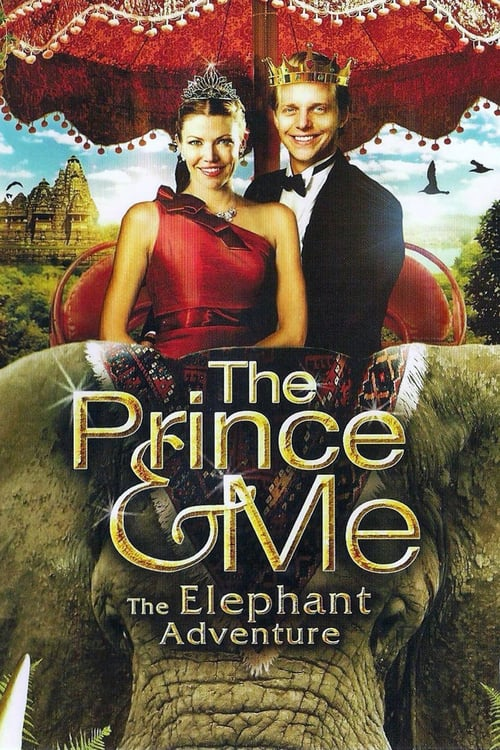 The Prince & Me 4: The Elephant Adventure - Movie Poster