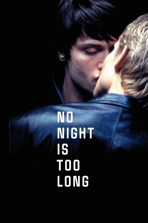 No Night Is Too Long - Movie Poster