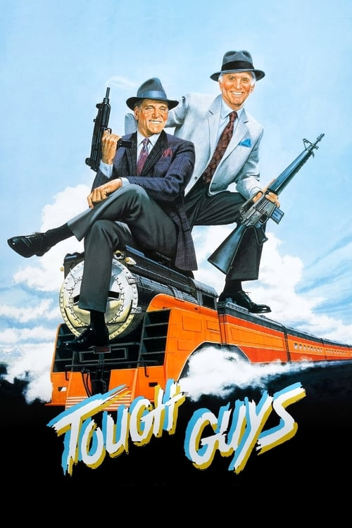 Tough Guys - Movie Poster