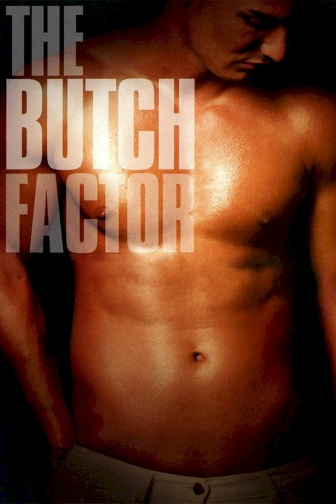 The Butch Factor - Movie Poster