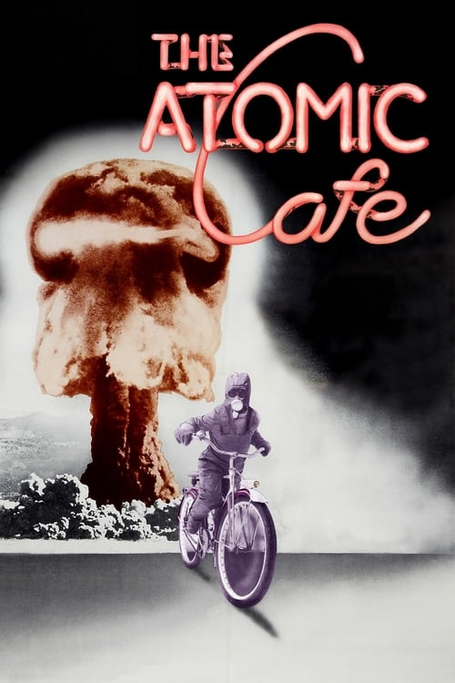 The Atomic Cafe - Movie Poster