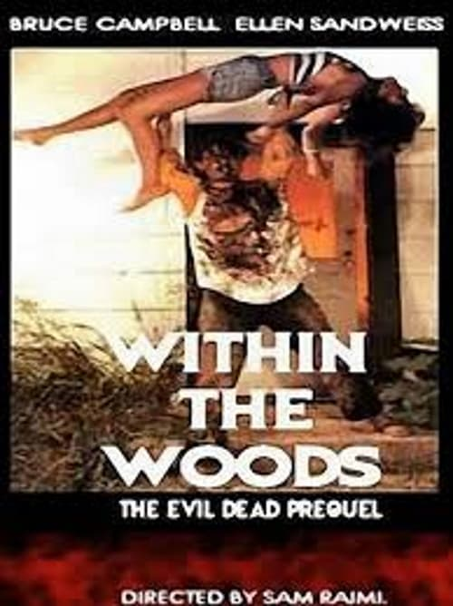 Within the Woods - Movie Poster