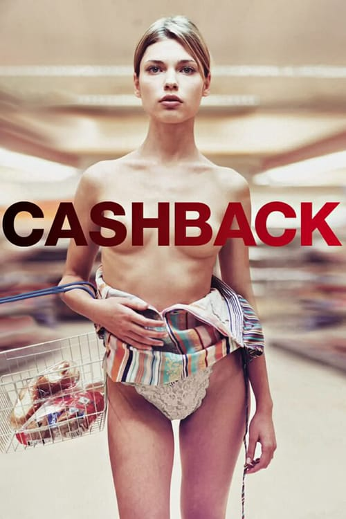Cashback - Movie Poster