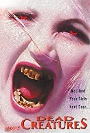 Dead Creatures - Movie Poster