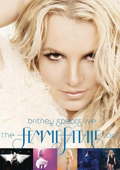 Britney Spears Live: The Femme Fatale Tour - Movie Poster
