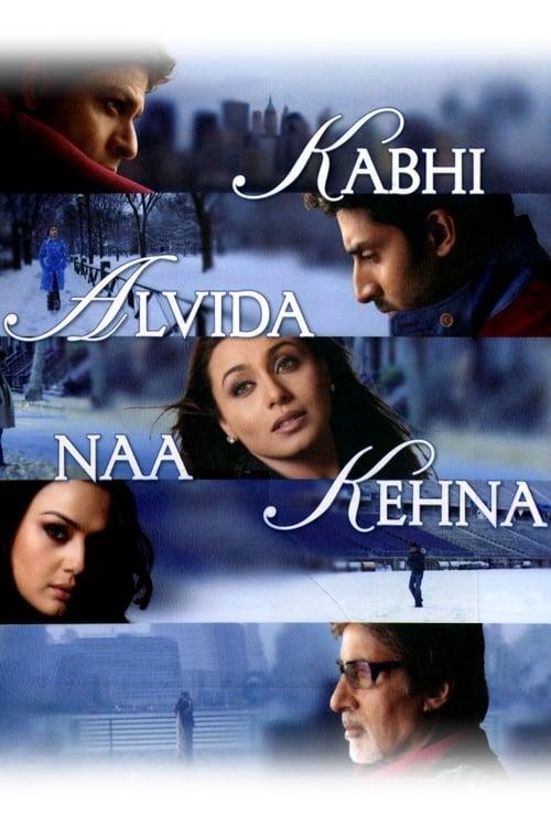 Kabhi Alvida Naa Kehna - Movie Poster