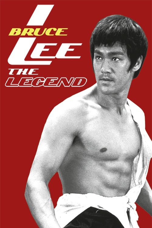 Bruce Lee: The Legend - Movie Poster