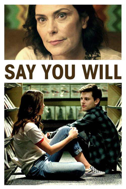 Say You Will - Movie Poster