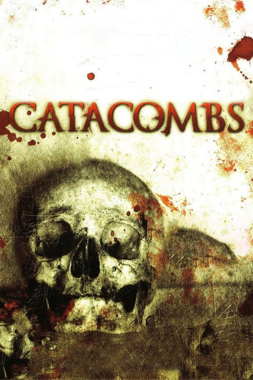 Catacombs - Movie Poster