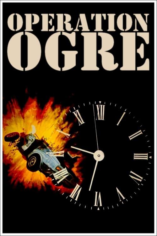 Operation Ogre - Movie Poster