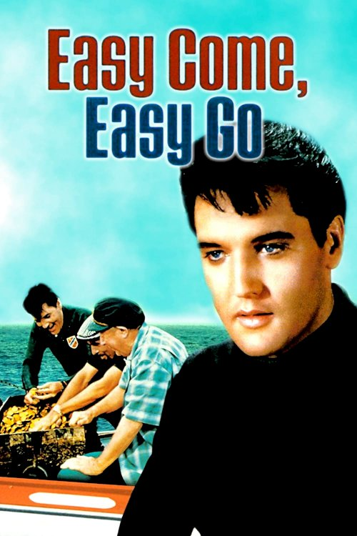 Easy Come, Easy Go - Movie Poster