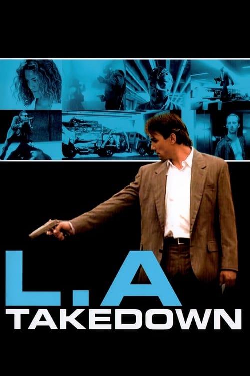 L.A. Takedown - Movie Poster