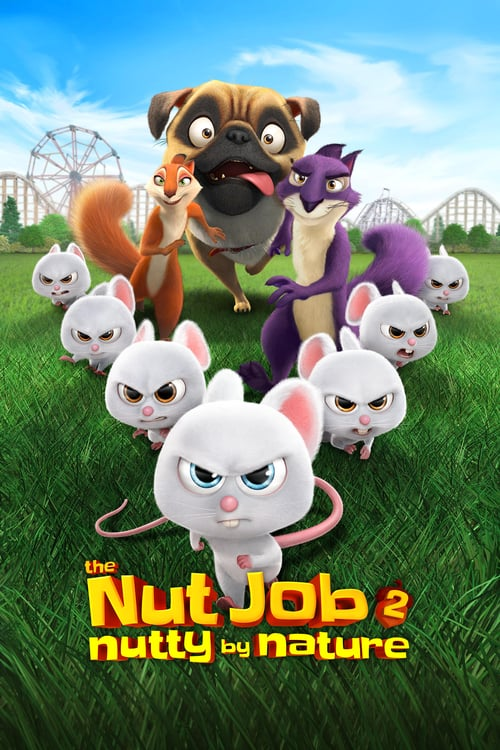 The Nut Job 2: Nutty by Nature - Movie Poster